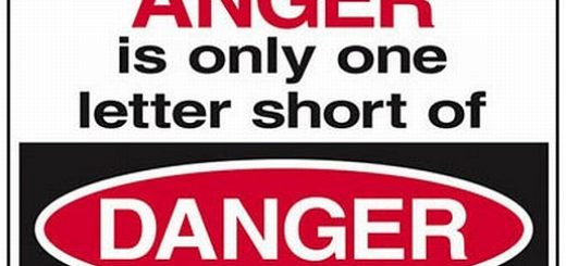 Anger is only one letter short of danger